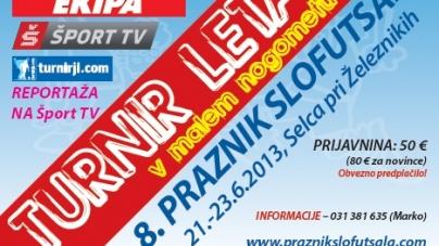 Turnir leta 2013 – 8. praznik SLOFUTSALA